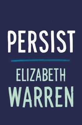 Persist by Elizabeth Warren
