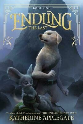 Endling Book One: The Last by Katherine Applegate