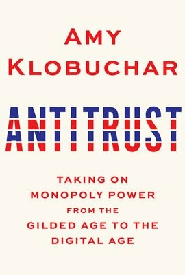 Antitrust by Amy Klobuchar