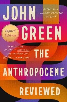 Anthropocene Reviewed by John Green