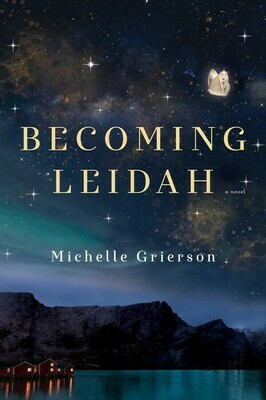 Becoming Leidah by Michelle Grierson