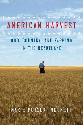 American Harvest By Marie Mutsuki Mockett