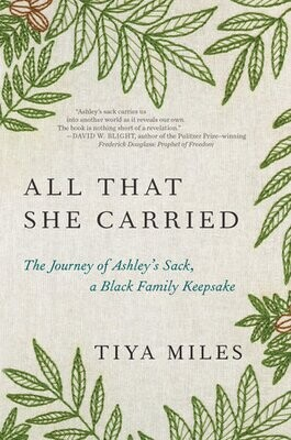 All That She Carried by Tiya Miles