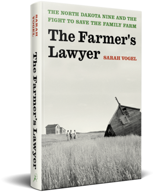 The Farmer's Lawyer by Sarah Vogel