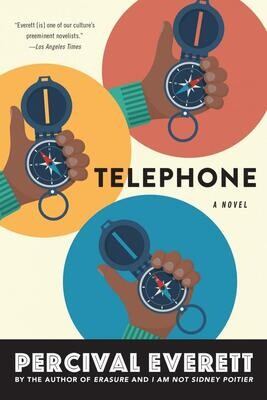 The Telephone by Percival Everett
