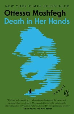 Death in Her Hands by Ottessa Moshfegh