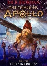 The Trials of Apollo: The Dark Prophecy - Book 2