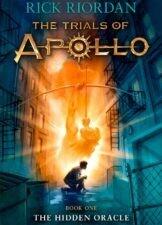 The Trials of Apollo: The Hidden Oracle - Book 1