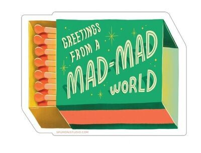 Greetings From A Mad-Mad World Sticker