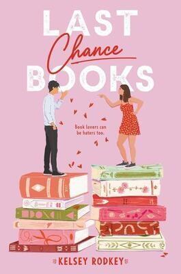 Last Chance Books by Kelsey Rodkey