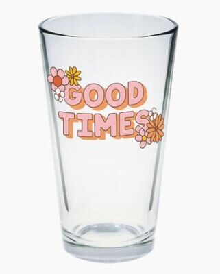 Good Times Pint Glass