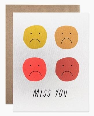 Miss You Sad Faces Card