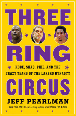 Three Ring Circus by Jeff Pearlman