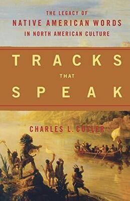 Tracks that Speak by Charles L. Cutler