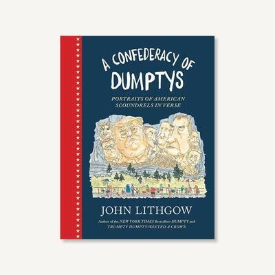 A Confederacy of Dumptys by John Lithgow