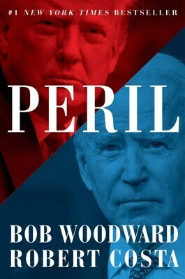 Peril by Bob Woodward & Robert Costa