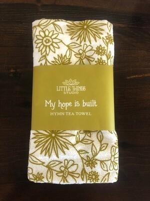 My Hope Is Built Hymn Tea Towel