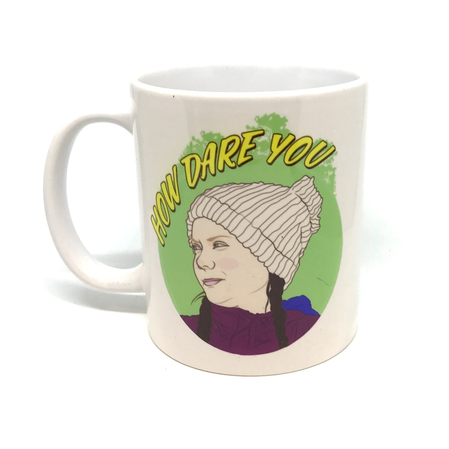"Greta Thunberg ""How Dare You"" Mug"