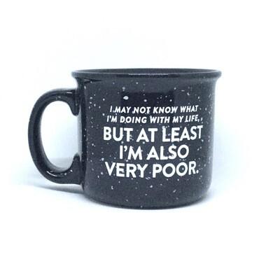 At Least I'm Very Poor Mug