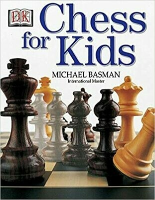 (NEW) Chess For Kids (Paperback) by Michael Basman