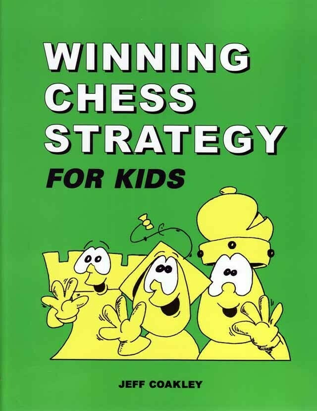(USED) Winning Chess Strategy For Kids (Paperback) by Jeff Coakley