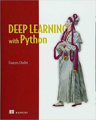 (NEW) Deep Learning With Python (Paperback) by Francois Chollet