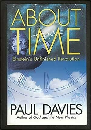 (USED) About Time: Einstein's Unfinished Revolution (Hardcover) by Paul Davies