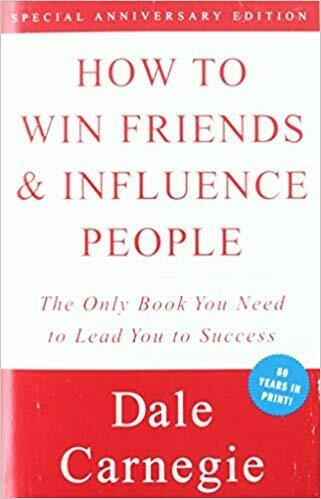 (NEW) How To Win Friends & Influence People: The Only Book You Need To Lead You To Success (Paperback) by Dale Carnegie
