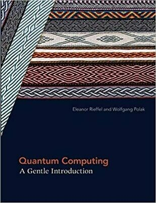 (NEW) Quantum Computing: A Gentle Introduction (Paperback) by Eleanor Rieffel & Wolfgang Polak