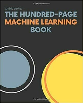 (NEW) The Hundred-Page Machine Learning Book (Paperback) by Andriy Burkov