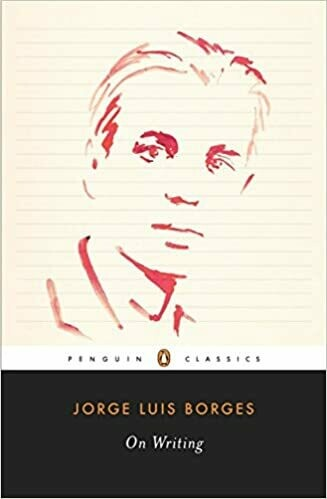 (USED) On Writing (Penguin Classics) by Jorge Luis Borges