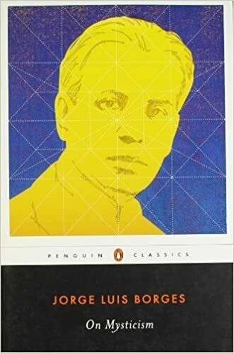 (USED) On Mysticism (Penguin Classics)(Paperback) by Jorge Luis Borges