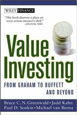 (USED) Value Investing: From Graham To Buffett And Beyond (Paperback) by Greenwald, Kahn, Sonkin & Van Biema