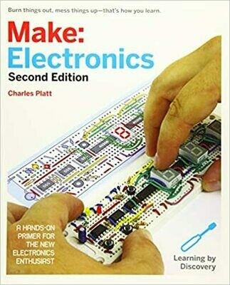 (USED) Make: Electronics (A Hands-On Primer For The New Electronics Enthusiast) (Second Edition) (Paperback) by Charles Platt