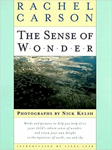 (USED) The Sense Of Wonder (Photographs By Nick Kelsh) (Hardcover) by Rachel Carson