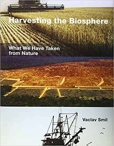(USED) Harvesting The Biosphere: What We Have Taken From Nature (Hardcover) by Vaclav Smil