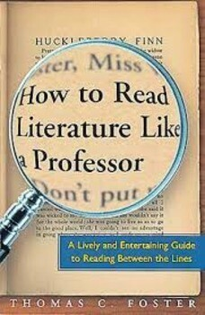 (USED) How To Read Literature Like A Professor: A Lively And Entertaining Guide To Reading Between The Lines (Paperback) by Thomas C. Foster