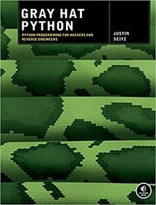 (USED) Gray Hat Python: Python Programming For Hackers And Reverse Engineers (Paperback) by Justin Seitz