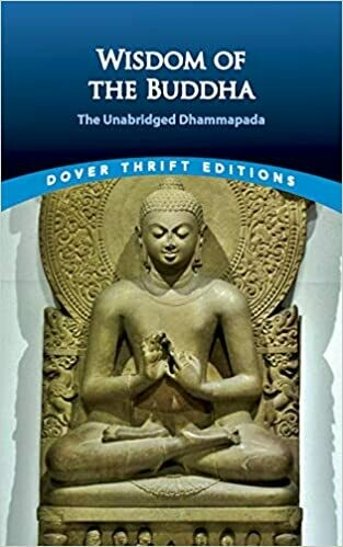 (NEW) Wisdom Of Buddha: The Unabridged Dhammapada (Dover Thrift Editions)(Paperback) Edited by F. Max Müller