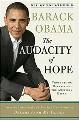 (USED) Obama, Barack - The Audacity Of Hope: Thoughts On Reclaiming The American Dream (Hardcover)