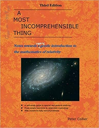 (NEW) A Most Incomprehensible Thing (Third Edition)(Paperback) by Peter Collier