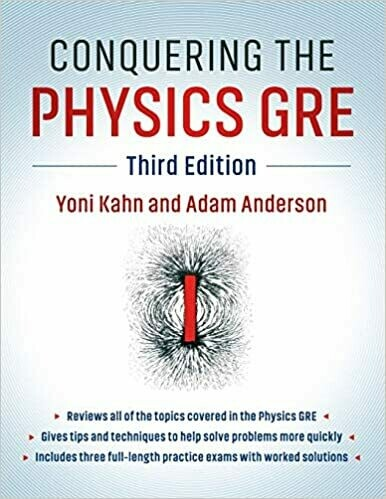 (USED) Conquering The Physics GRE (Third Edition)(Paperback) by Kahn & Anderson