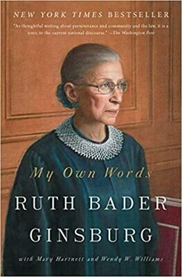 (NEW) My Own Words (Paperback) by Ruth Bader Ginsburg with Mary Hartnett & Wendy W. Williams
