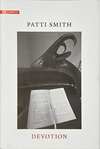 (USED) Devotion (Why I Write)(Hardcover) by Patti Smith