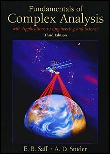 (USED) Fundamentals Of Complex Analysis: With Applications To Engineering And Science (Third Edition)(Hardcover) by Edward B. Saff & Arthur David Snider
