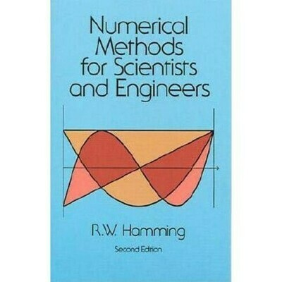 (USED) Numerical Methods For Scientists And Engineers (Second Edition)(Paperback) by R.W. Hamming