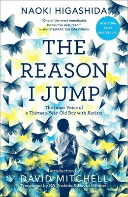 (USED) The Reason I Jump: The Inner Voice Of A Thirteen-Year-Old With Autism (Paperback) by Naoki Higashida