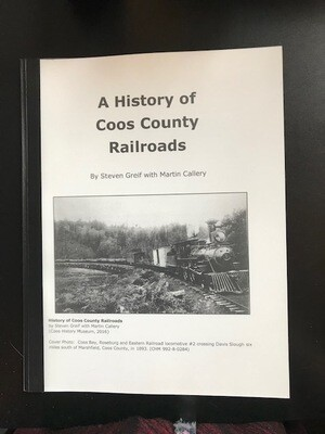 A History of Coos County Railroads