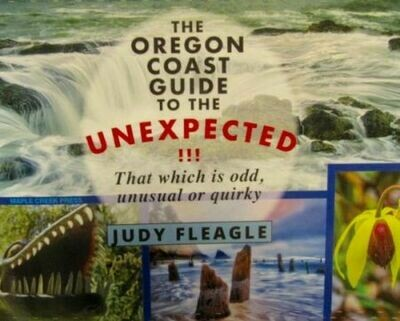 The Oregon Coast Guide to the Unexpected