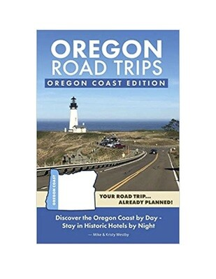 Oregon Road Trips, Coast Edition
